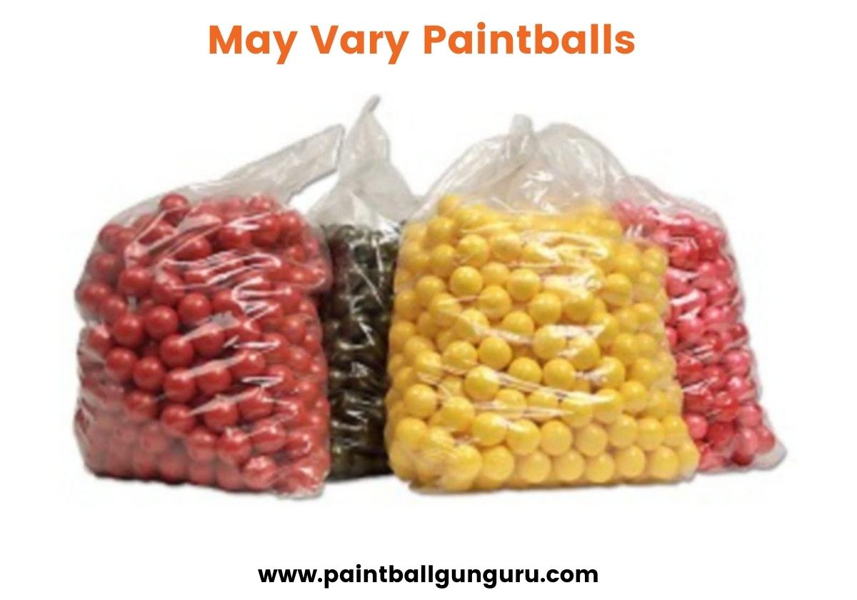 May Vary Paintballs